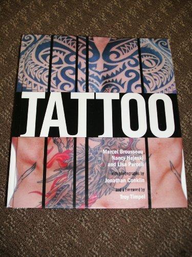 Tattoo: Celebration Ink on Skin: Brousseau, Marcel, Nancy