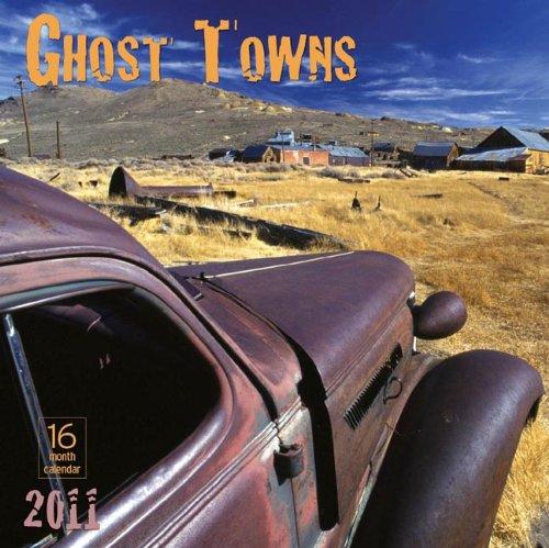 9781592586653: 2011 Ghost Towns Calendar