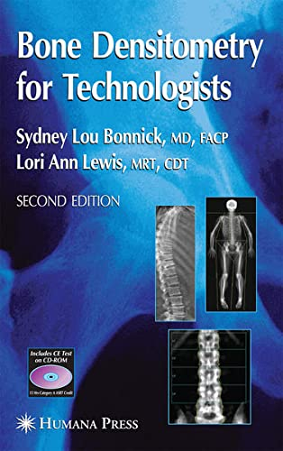 9781592599929: Bone Densitometry for Technologists