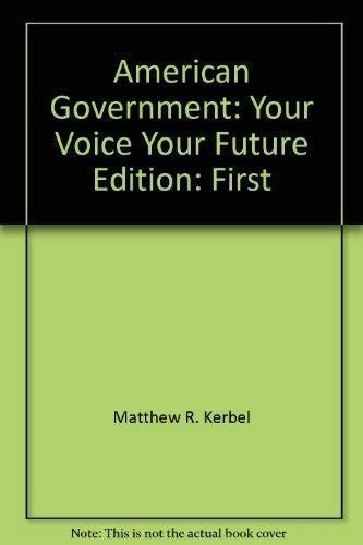 9781592601332: American Government: Your Voice, Your Future