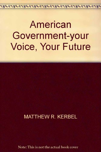 9781592601356: American Government-your Voice, Your Future