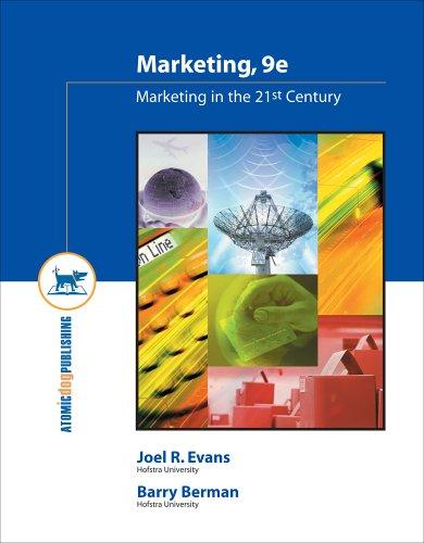Marketing in the 21st Century (Marketing, Ninth: Joel R. Evans,