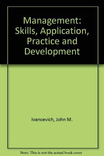 9781592601875: Management: Skills, Application, Practice and Development