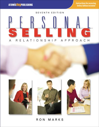 Personal Selling: A Relationship Approach, 7e: Ronald Marks