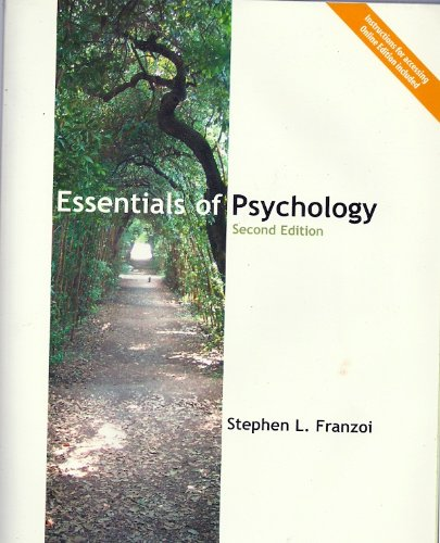 Essentials of Psychology: Stephen L Franzoi