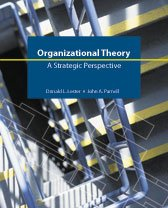 Organizational Theory: A Strategic Perspective: Lester, Donald, Parnell,