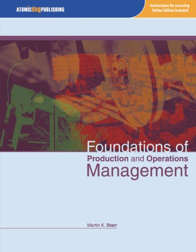 Foundations of Production and Operations Management: Starr, Martin