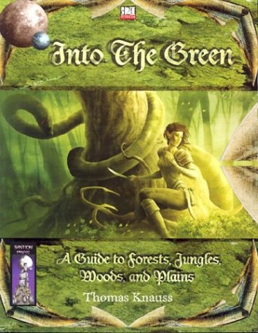 9781592630059: Into the Green: A Guide to Forests, Jungles, Woods and Plains