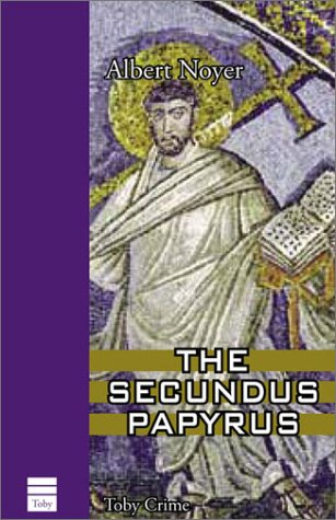 9781592640348: The Secundus Papyrus (Toby Crime)