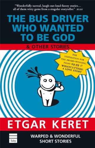 9781592641055: The Bus Driver Who Wanted To Be God & Other Stories