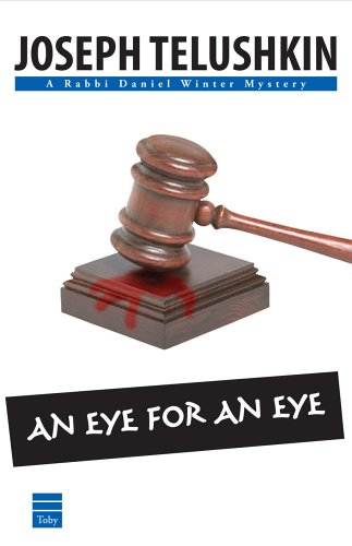 9781592641093: An Eye for an Eye (Rabbi Daniel Winter Mystery)