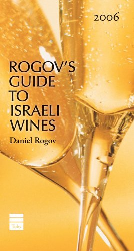 Rogov's Guide to Israeli Wines 2006