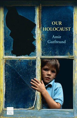 Our Holocaust: Gutfreund, Amir;Cohen, Jessica