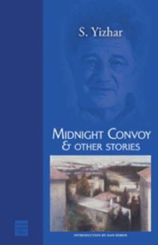 Midnight Convoy & Other Stories (Hebrew Classics): S Yizhar