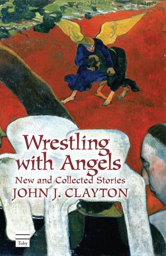 9781592642021: Wrestling with Angels: New and Collected Stories