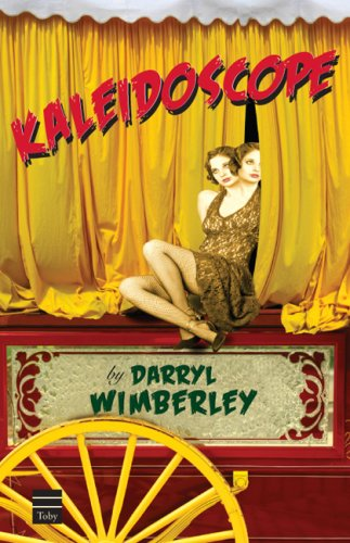 Kaleidoscope (Signed First Edition): DARRYL WIMBERLEY