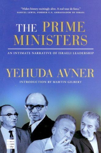 9781592643080: The Prime Ministers: An Intimate Narrative of Israeli Leadership
