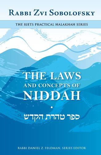 The Laws and Concepts of Niddah: Sobolofsky, Rabbi Zvi