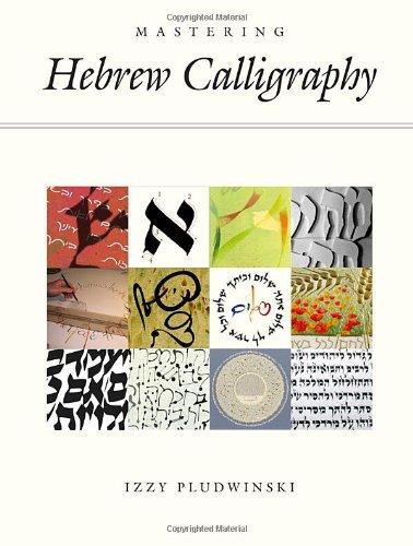 9781592643417: Mastering Hebrew Calligraphy
