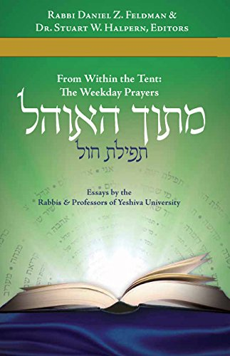 9781592644018: Mitokh Ha-Ohel, From Within the Tent: The Weekday Prayers