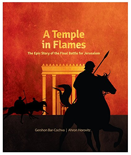 9781592644032: A Temple in Flames: The Epic Story of the Final Battle for Jerusalem