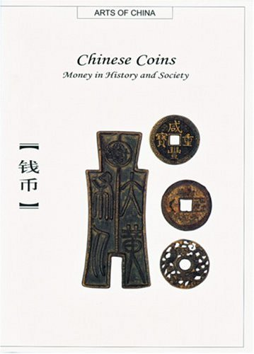 9781592650170: Chinese Coins: Money in History and Society (Arts of China)
