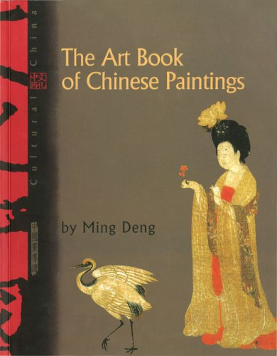 9781592650514: The Art Book of Chinese Paintings (Cultural China)