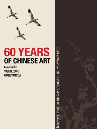 9781592651108: 60 Years of Chinese Art: Contemporary Art in the People's Republic of China (1949-2009)