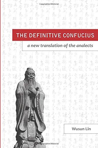 The Definitive Confucius: Wusun Lin