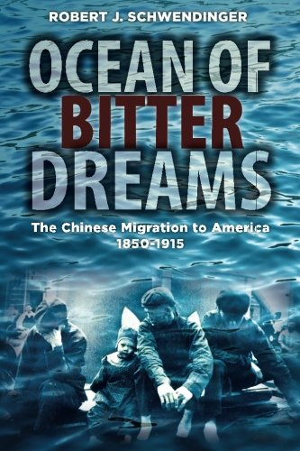9781592652105: Ocean of Bitter Dreams: The Chinese Migration to America, 1850-1915