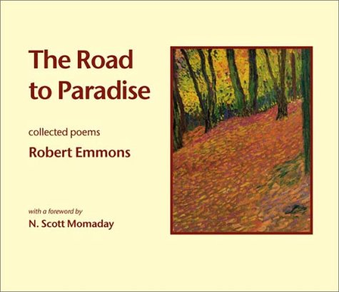 9781592660025: The Road to Paradise: Collected Poems