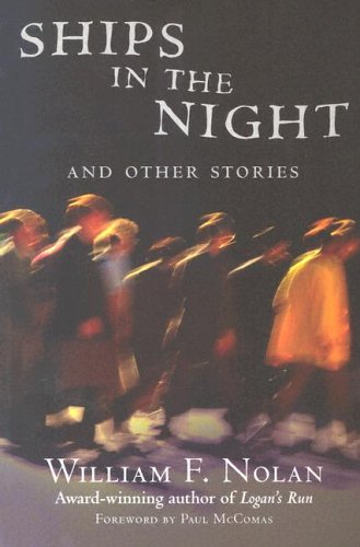 Ships in the Night and Other Stories: McComas, Paul &
