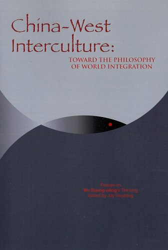 9781592670857: China-West Interculture: Toward the Philosophy of World Integration: Essays on Wu Kuang-Ming's Thinking (ACPA Series of Chinese and Comparative Philosophy)