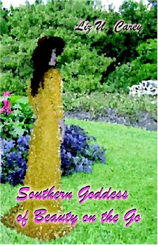 9781592680696: Southern Goddess of Beauty on the Go