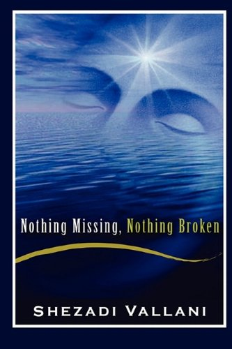 9781592680856: Nothing Missing, Nothing Broken