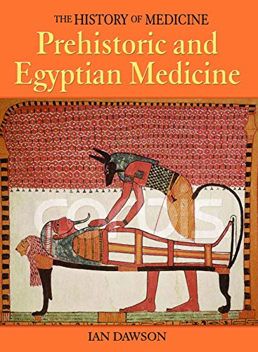 9781592700356: Prehistoric and Egyptian Medicine (History of Medicine)