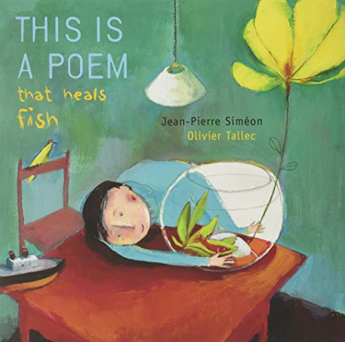 This is a Poem that Heals Fish: Simà on, Jean-Pierre
