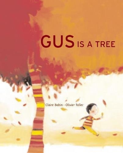 9781592700783: Gus is a Tree
