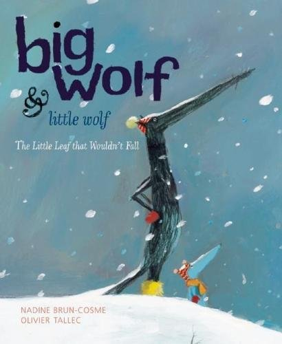 9781592700882: Big Wolf and Little Wolf, The Little Leaf That Wouldn't Fall