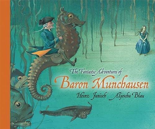 9781592700912: The Fantastic Adventures of Baron Munchausen