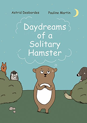 Daydreams of a Solitary Hamster: Pauline Martin