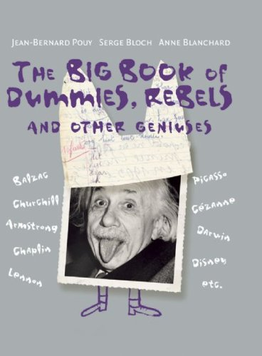 9781592701032: The Big Book of Dummies, Rebels and other Geniuses