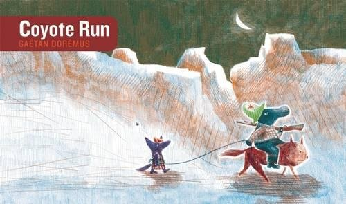 9781592701476: Coyote Run (Stories Without Words)