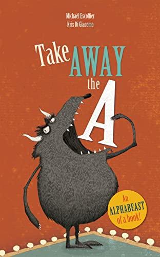 9781592701568: Take Away the A