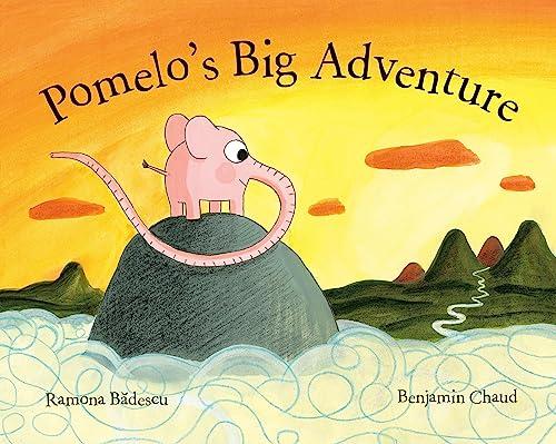 9781592701582: Pomelo's Big Adventure (Pomelo the Garden Elephant)
