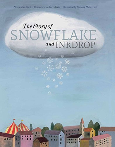 9781592701865: The Story of Snowflake and Inkdrop
