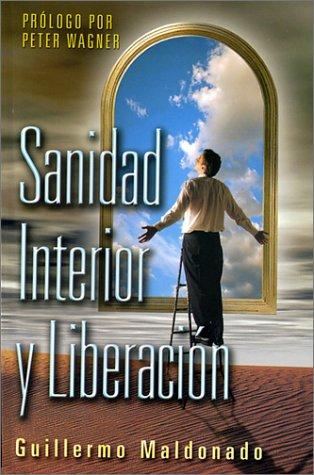 9781592720026: Sanidad interior y liberacion (Spanish Edition)