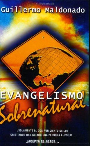 9781592720132: Evangelismo Sobrenatural (Spanish Edition)