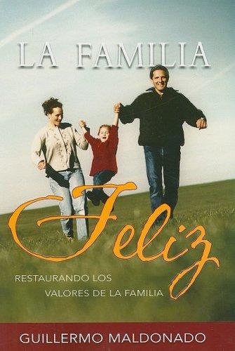 9781592720248: La Familia Feliz: Restaurando Los Valores De La Familia
