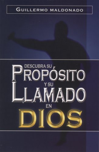 9781592720378: Descubra Su, Proposito y Su Llamado en Dios/ Discover his Intention and God's Call (Spanish Edition)